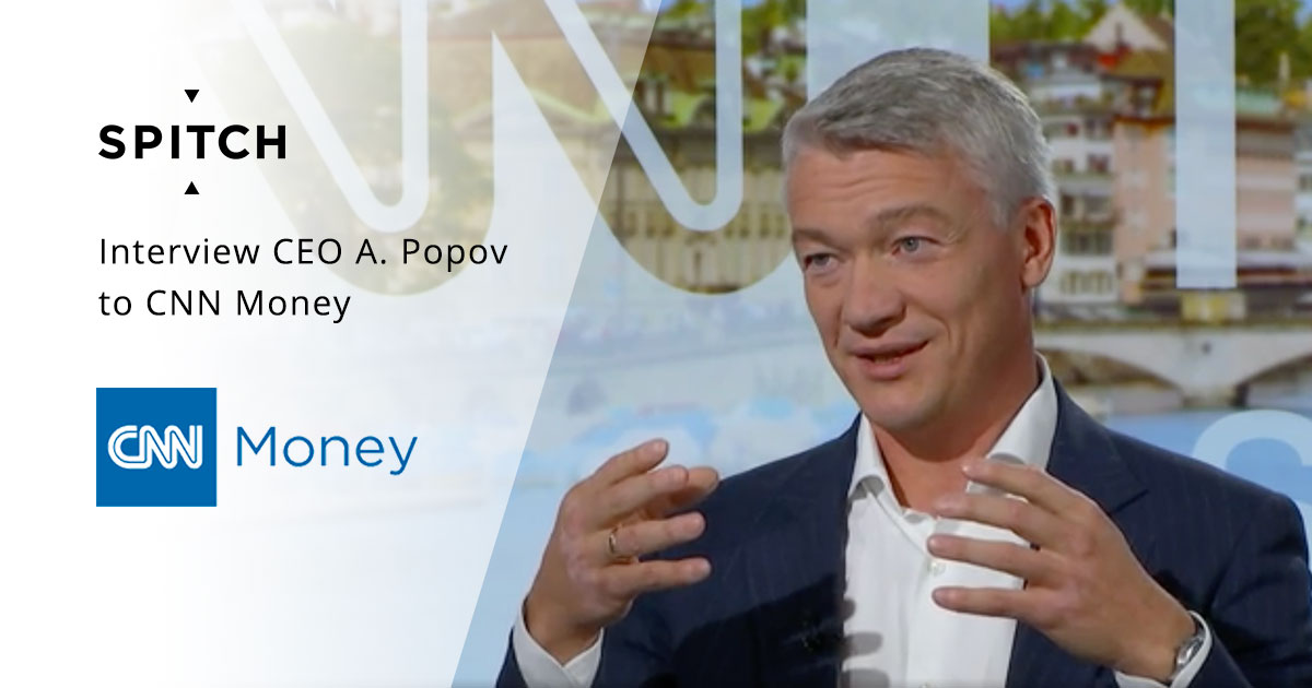 «Speech solutions are the must-have in Switzerland...» — Spitch CEO Alexey Popov gives an interview to CNN Money
