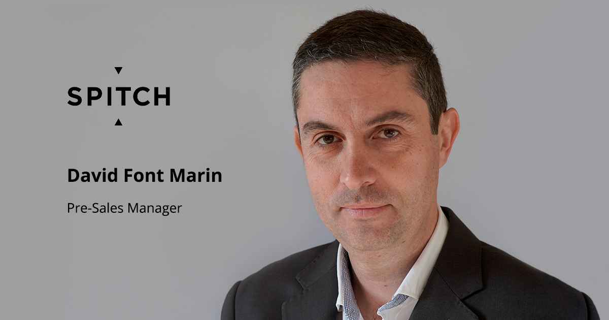 David Font Marin entra nel team Spitch come Pre-Sales Manager
