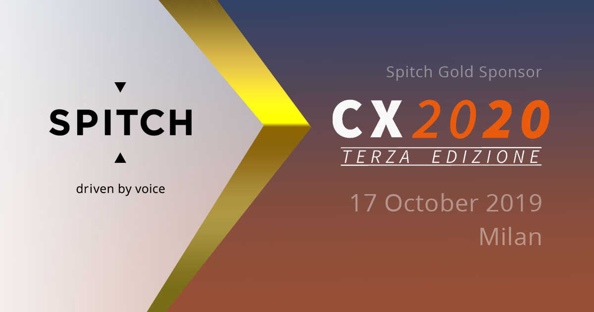 Spitch at CX2020 III Edition – Milan, October 17th, 2019