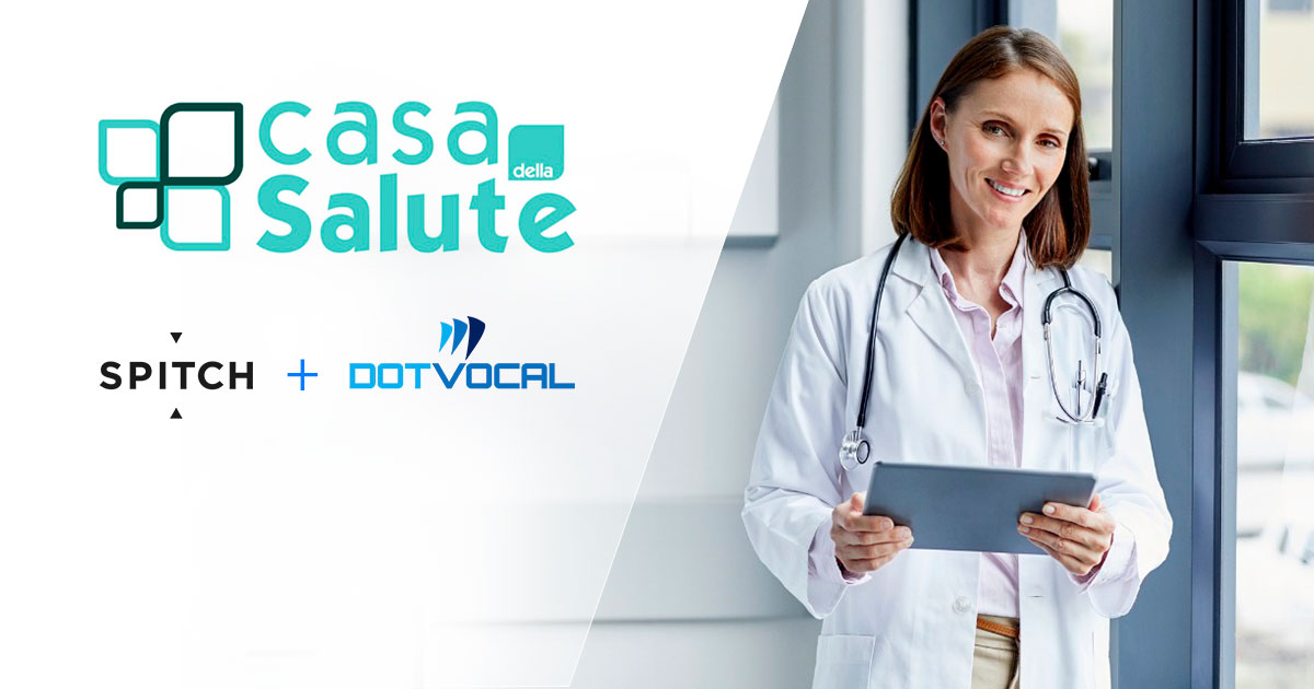 Voice technology improving healthcare: Spitch & Dotvocal multichannel solution for Casa della Salute IVR & BOT