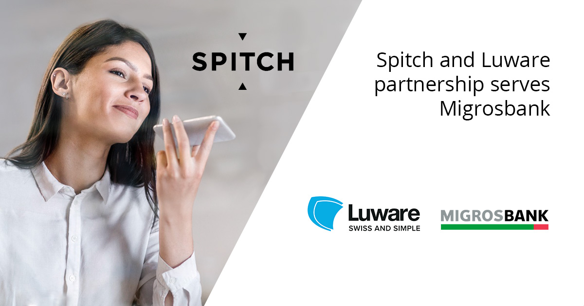 Spitch and Luware partnership serves Migrosbank