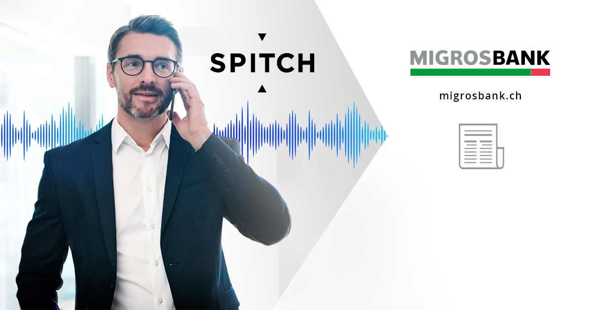 Migros Bank chooses Spitch Solution to Identify its Customers