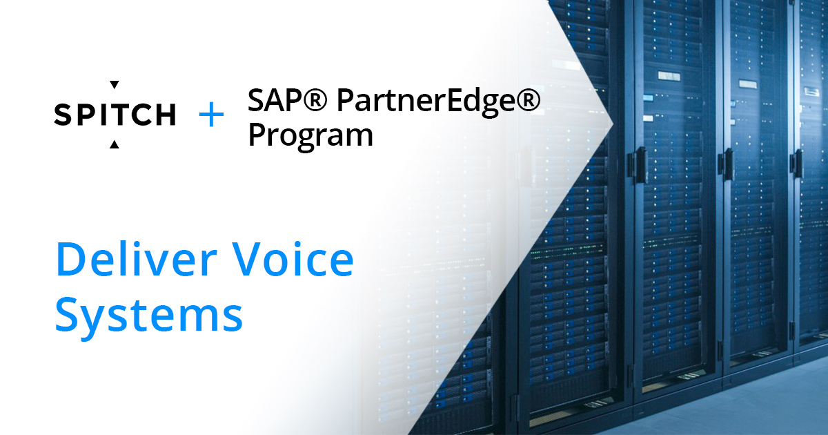 Spitch Joins SAP® PartnerEdge® Program to Deliver Voice Systems