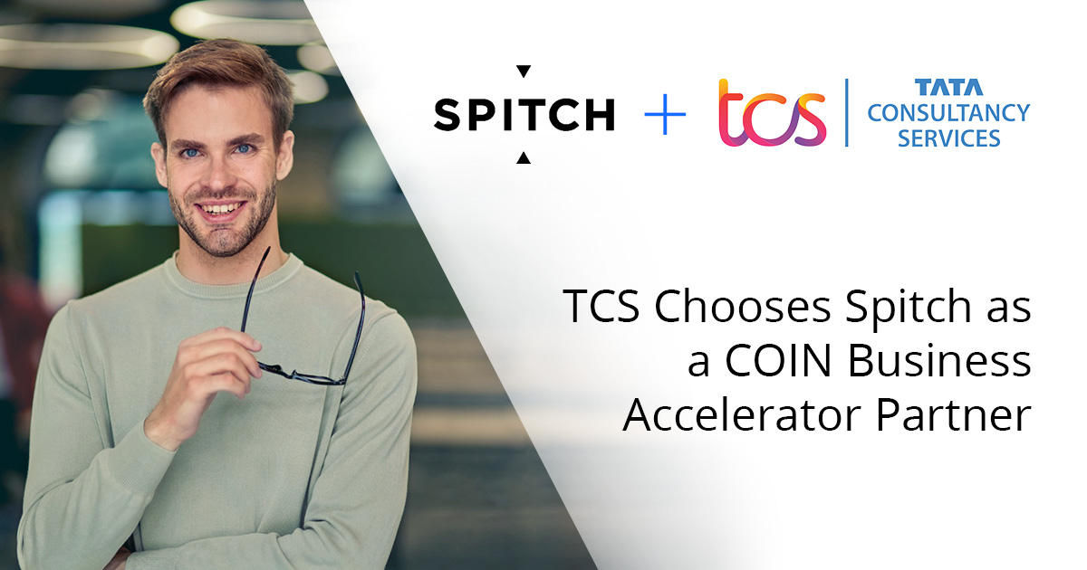 TCS Chooses Spitch as a COIN Business Accelerator Partner