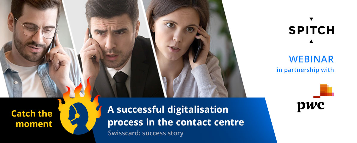 A successful digitalisation process in the contact centre