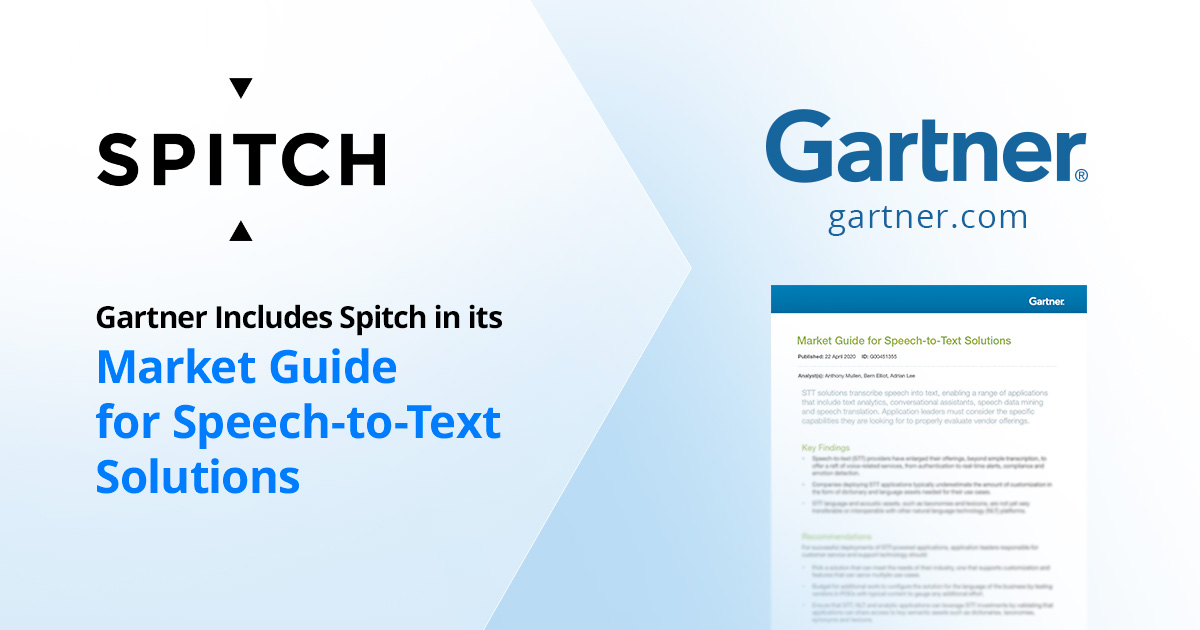 Gartner Includes Spitch in its Market Guide for Speech-to-Text Solutions Among Market Leaders